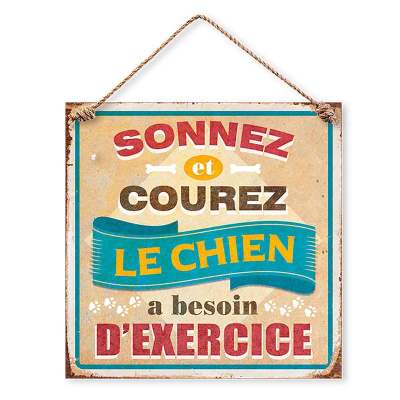 Pancarte métal Sonnez et Courez le Chien à besoin d/'exercice vintage neuf