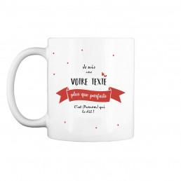 Mug Plus que Parfait / Parfaite à Personnaliser