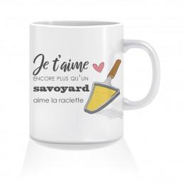 Mug Je t'aime Encore Plus Qu'un Savoyard