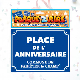 Plaque de Rue Place de l'Anniversaire